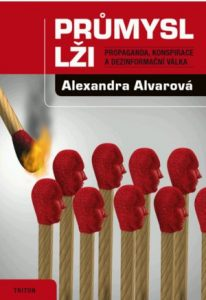 po 23.9.2019 Padubice: Alvarová – Průmysl lži – beseda o informační válce